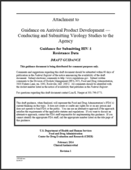 Draft, Attachment to Guidance on Antiviral Product Development - Conducting and Submitting Virology Studies to the Agency, Guidance for Submitting HIV-1 Resistance Data