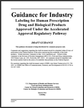 FDA Draft Guidance, Labeling for Products Approved Under the Accelerated Approval Regulatory Pathway
